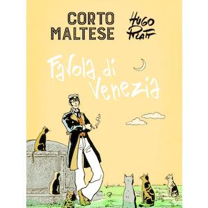 CORTO MALTESE. FAVOLA DI VENEZIA di Hugo Pratt (Rizzoli)
