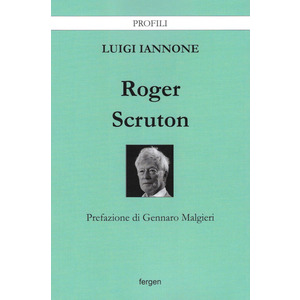 ROGER SCRUTON di Luigi Iannone (Fergen)