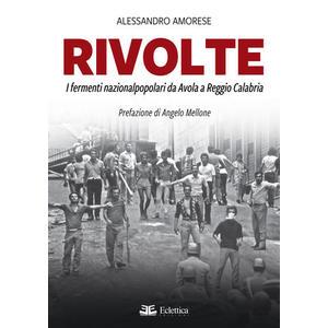RIVOLTE di Alessandro Amorese (Eclettica)