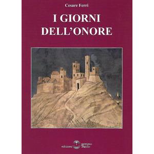 I GIORNI DELL'ONORE di Cesare Ferri (Settimo Sigillo)