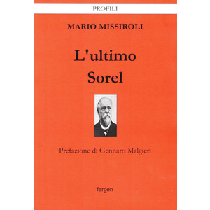 L'ULTIMO SOREL di Mario Missiroli (Fergen)