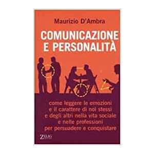 Comunicazione e personalità Maurizio D'Ambra