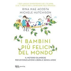 I bambini più felici del mondo  Rina Mae Acosta e Michele Hutchison