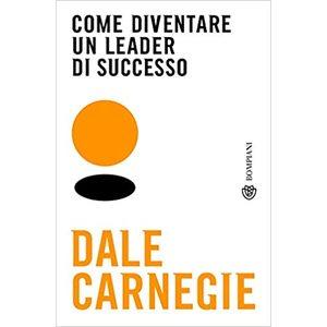 Come diventare un leader di successo Dale Carniegie