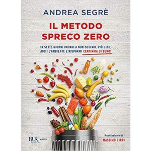 Il metodo spreco zero Andrea Segrè