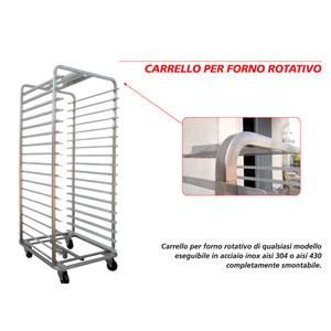 Carrello porta forno ROTATIVO - INOX AISI 304 - 80X120/60X120 - 15/16/18/20 POSTI