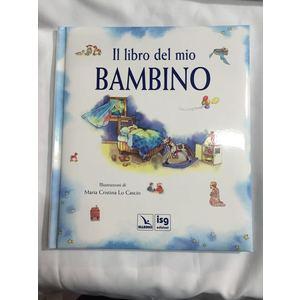 LIBRO IL MIO BAMBINO