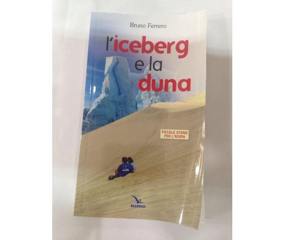 LIBRO L'ICEBERG E LA DUNA
