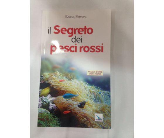 LIBRO IL SEGRETO DEI PESCI ROSSI