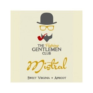 The Vaping Gentlemen Club - Mistral: Sweet Virginia & Albicocca