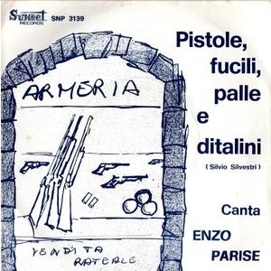 Enzo Parise – Pistole, Fucili, Palle E Ditalini