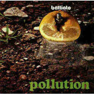 Battiato  ‎– Pollution