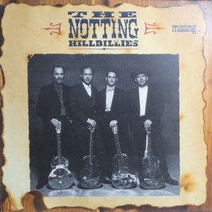 The Notting Hillbillies ‎– Missing... Presumed Having A Good Time