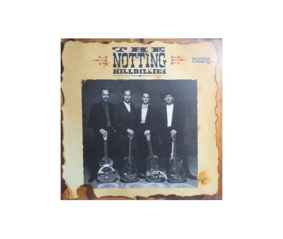 The Notting Hillbillies – Missing... Presumed Having A Good Time