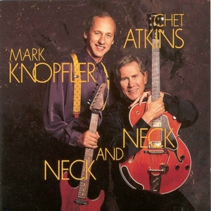 Chet Atkins And Mark Knopfler – Neck And Neck