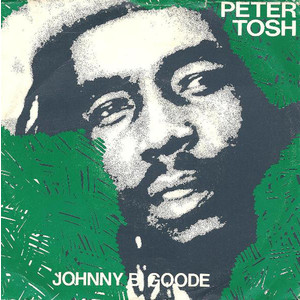 Peter Tosh – Johnny B. Goode / Peace Treaty