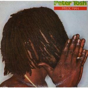 Peter Tosh – Mystic Man