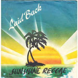 Laid Back – Sunshine Reggae/White Horse