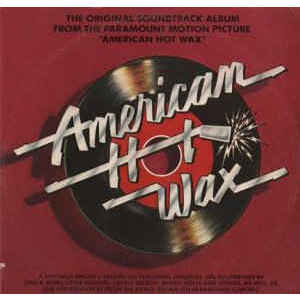 "The Original Soundtrack Album From The Paramount Motion Picture ""American Hot Wax""-VARIUS"