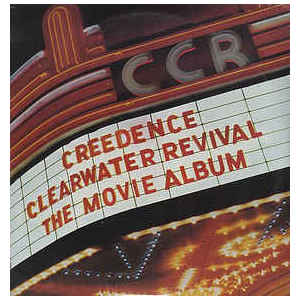 Creedence Clearwater Revival ‎– The Movie Album