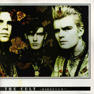 The Cult ‎– Bargello