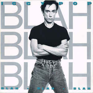 Iggy Pop ‎– Blah-Blah-Blah