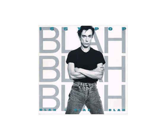 Iggy Pop – Blah-Blah-Blah