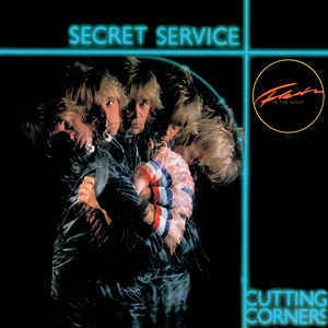 Secret Service ‎– Cutting Corners