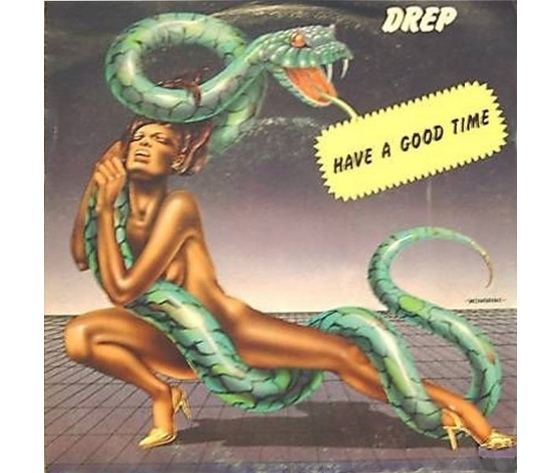 DREP  HAVE A GOOD TIME - ISTRUMENTAL