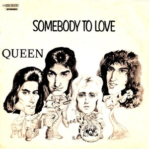 QUEEN SOMEBODY TO LOVE - WHITE MAN