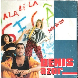 DENIS AZOR  ALA LI LA radio version - mighty mix