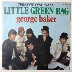 GEORGE BAKER  LITTLE GREEN BAG - PRETTY LITTLE DREAMER
