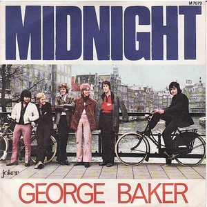 GEORGE BAKER  MIDNIGHT - DEAR ANN