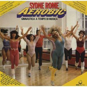 Sydne Rome – Aerobic - Ginnastica A Tempo Di Musica