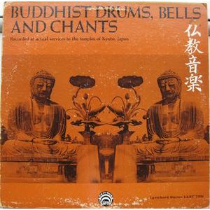Unknown Artist ‎– Buddhist Drums, Bells And Chants