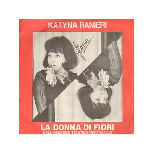 Ranieri Katyna - Donna di fiori/Ti guardero nel cuore
