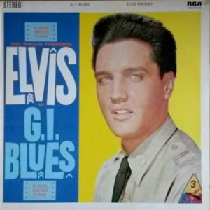 ELVIS PRESLEY   ELVIS   G.I. BLUES