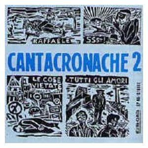 Cantacronache – Cantacronache 2