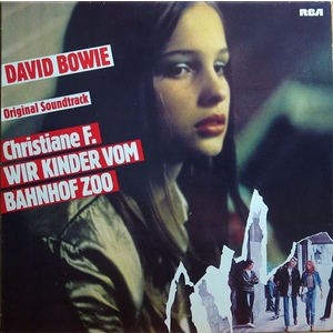 DAVID BOWIE  ORIGINAL SOUNDTRACK DAL FILM CRISTIANA F. NOI,I RAGAZZI DELLO ZOO DI BERLINO