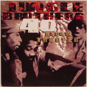 Jungle Brothers – 40 Below Trooper