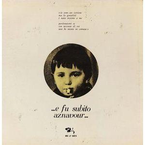 Charles Aznavour – ...E Fu Subito Aznavour...