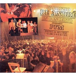 Fabrizio De Andrè  – Fabrizio De André In Concerto - Arrangiamenti PFM