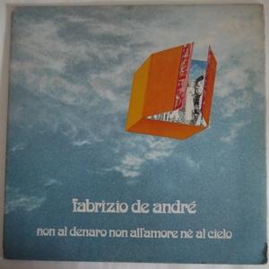 Fabrizio De André – Non Al Denaro Non All'Amore Nè Al Cielo