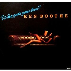 Ken Boothe ‎– Who Gets Your Love ?