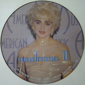 MADONNA  INTERVIEW PICTURE DISC 2 LIMITED EDITION