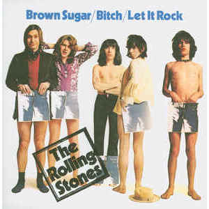 The Rolling Stones ‎– Brown Sugar / Bitch / Let It Rock