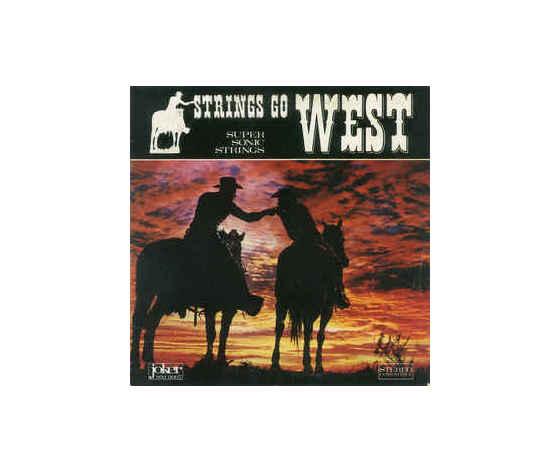 Super Sonic Strings – Strings Go West