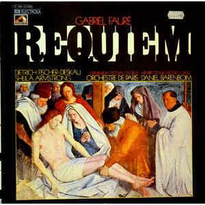 Fauré , Daniel Barenboim, Sheila Armstrong, Dietrich Fischer-Dieskau, Choeurs Du Festival D'Edimbourg , Orchestre De Paris – Requiem