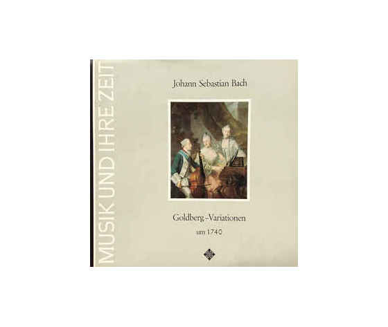 Johann Sebastian Bach, Gustav Leonhardt – Goldberg-Variationen Um 1740