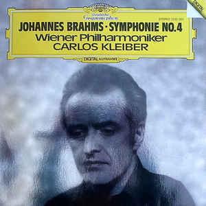 Johannes Brahms - Wiener Philharmoniker, Carlos Kleiber – Symphonie No. 4